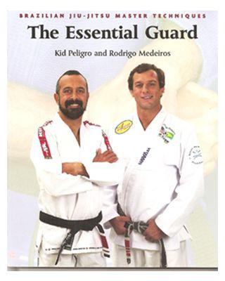 BJJ Essential Guard [Peligro, Medeiros]