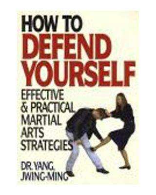 How to defend yourself [Dr. Yang, Jwing-Ming]