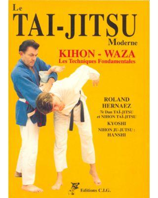 Le Tai-Jutsu Kihon-Waza [Hernaez Roland]