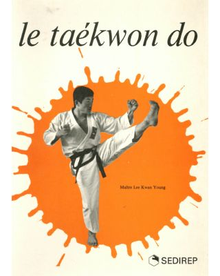 Le Taekwon Do [Kwan Young]
