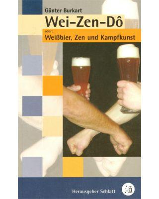 Wei-Zen-Do Weissbier, Zen [Burkart Guenter]