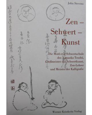 Zen - Schwert - Kunst [John Stevens]